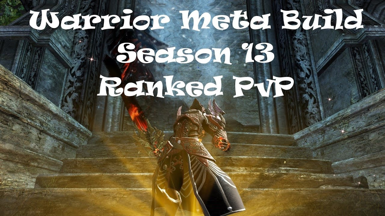 Guild Wars 2 - Warrior (SpellBreaker) Meta Build - Ranked PvP - Season 13