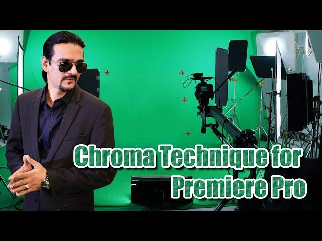 Chroma Technique for Premiere Pro - Ahmed Afridi