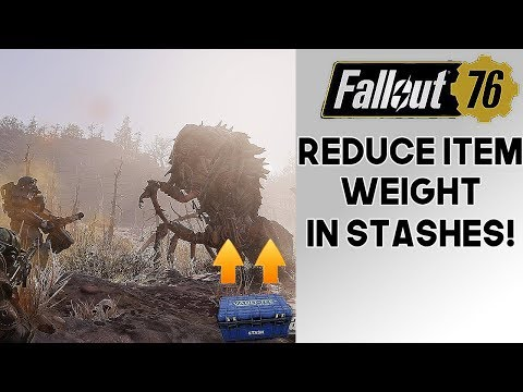 Fallout 76 Reduce Stash Item Weights With This One Easy Trick! Scrap
