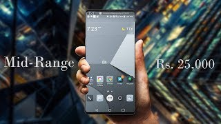Top 5 Mid-Range Smartphones Under ₹ 25000 ($350)