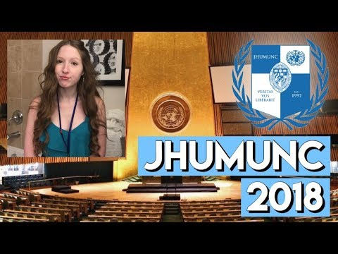 COME TO A MODEL UN CONFERENCE WITH ME (JHUMUNC 2018)
