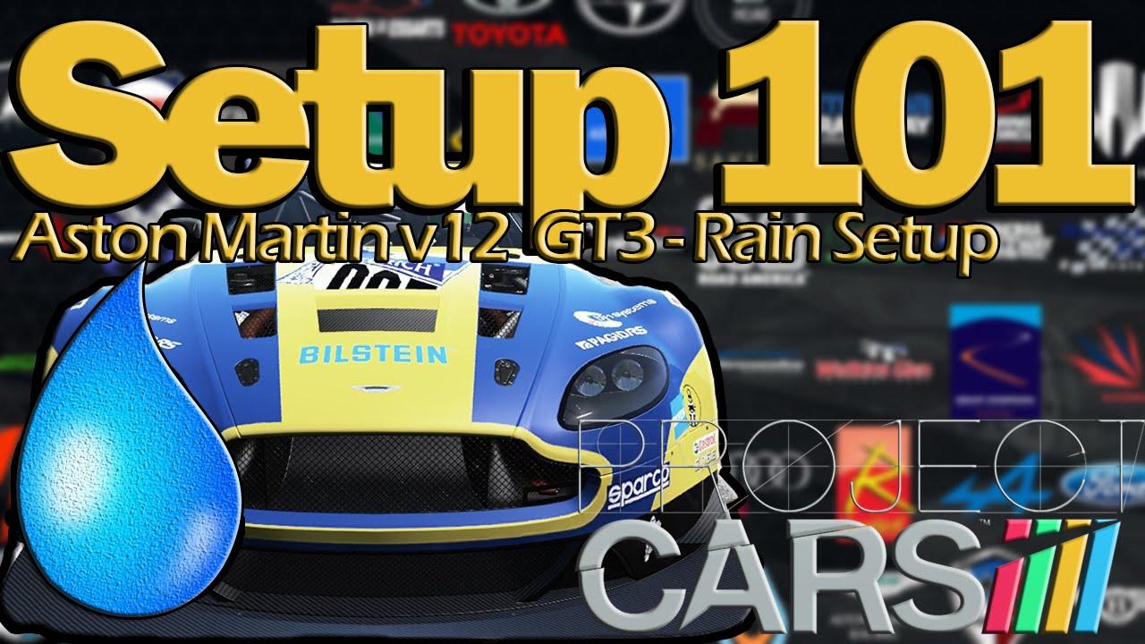 setup 101] rain/wet tuning guide: aston martin v12 vantage gt3