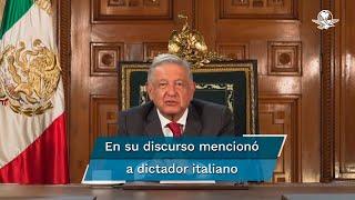 """En su mensaje, López Obrador afirmó que México vive, con su gobierno, una """"cuarta transformación de la vida pública del país, sin violencia, de manera pacífica"""""""