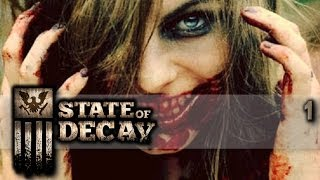 State of Decay (#1) Let