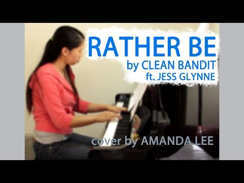 [FREE SHEETS] Rather Be - Clean Bandit ft. Jess Glynne   Amanda Lee Piano Cover