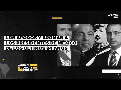 En YouTube: ¿El más insultado en un siglo? Apodos y bromas a los presidentes de México en los últimos 84 años
