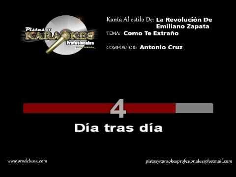 La revolucion de emiliano zapata COMO TE EXTRAÑO karaoke