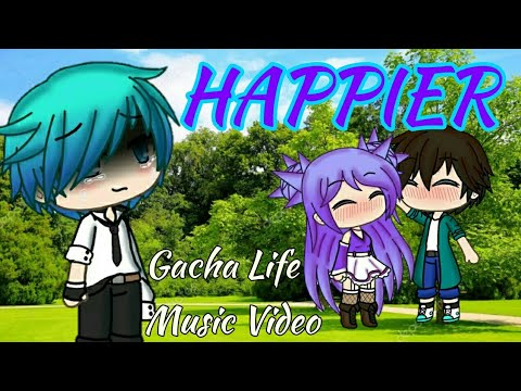 Happier(Marshmello Ft. Bastille) || Gacha Life MV