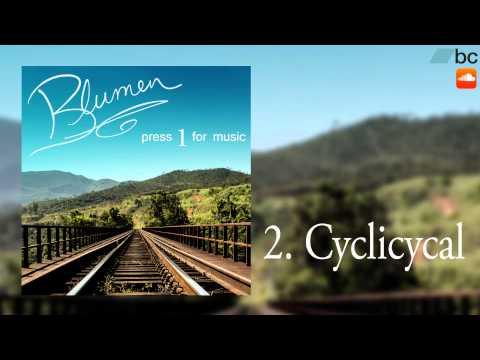 Blumen - Cyclicycal