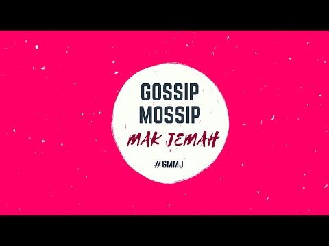 Gossip Mossip Mak Jemah Jual Kasut