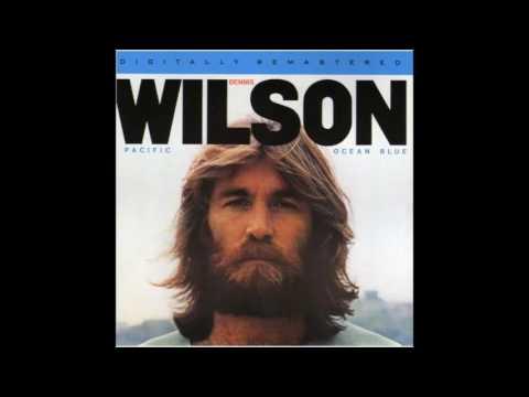 Dennis Wilson -  Pacific Ocean Blue (1977) Full Album