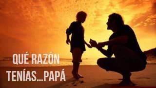 Que razon tenias Papa, Reflexiones diarias, Reflexiones de la vida