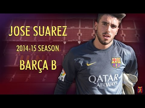 José Suárez 2014/2015 ● Barcelona B