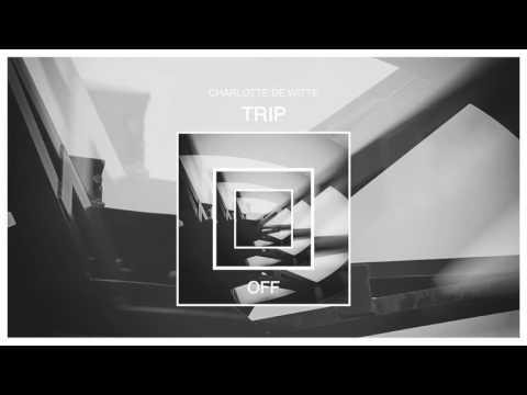 Charlotte De Witte - Trip (Original Mix) [OFF Recordings]