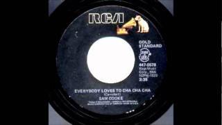 Sam Cooke-Everybody loves to Cha Cha-1959 45-Keen 2018 & -45-RCA  447-0578.