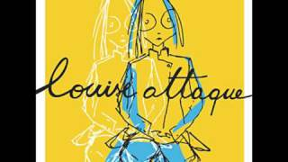 Louise Attaque - Si l'on marchait jusqu'a demain