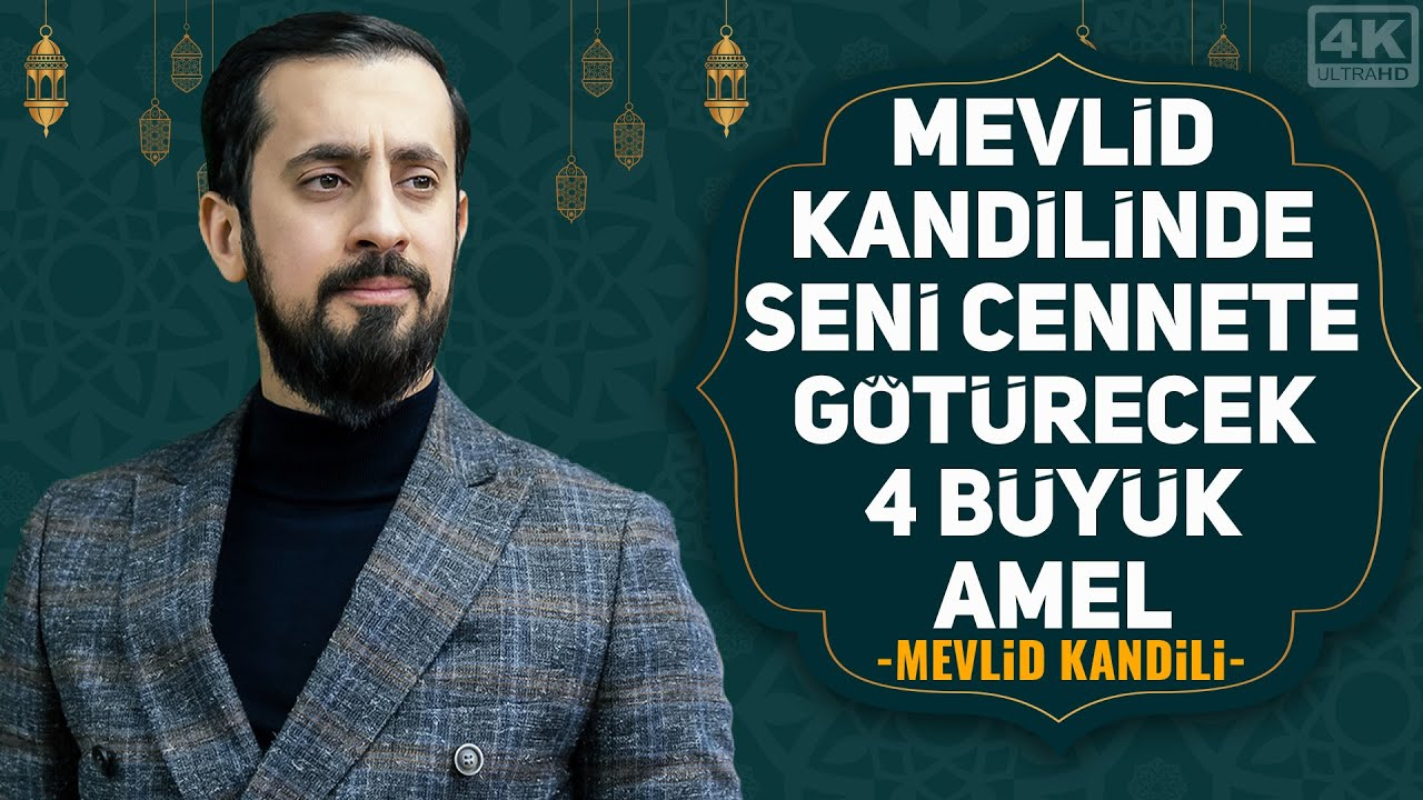 MEVLİD KANDİLİNDE SENİ CENNETE GÖTÜRECEK 4 BÜYÜK AMEL | Mehmet Yıldız