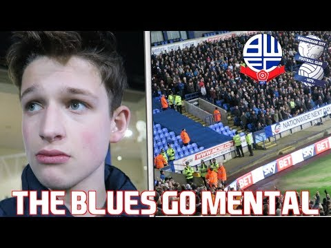 BOLTON vs BIRMINGHAM CITY *VLOG* - The Blues Fans Go Mental