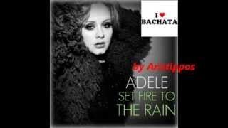 Adele Set Fire To The Rain Bachata Version