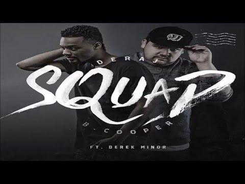 Squad - Deraj & B. Cooper