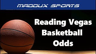 How to Read Vegas Basketball Lines