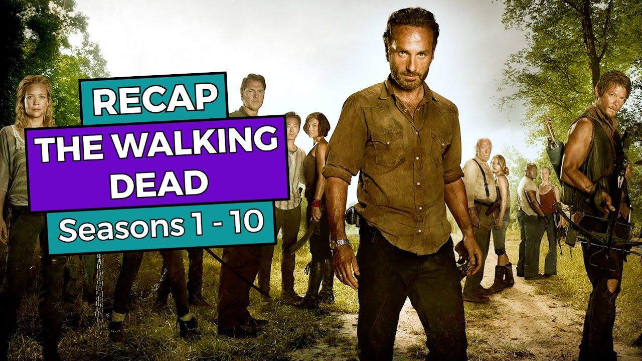 Download The Walking Dead: Seasons 1 - 10 RECAP
