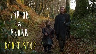 Tyrion & Bronn (best of / humor) | don't stop