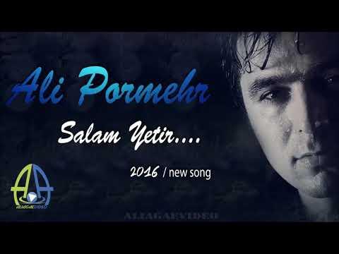 Əli Pormehr Salam Yetir
