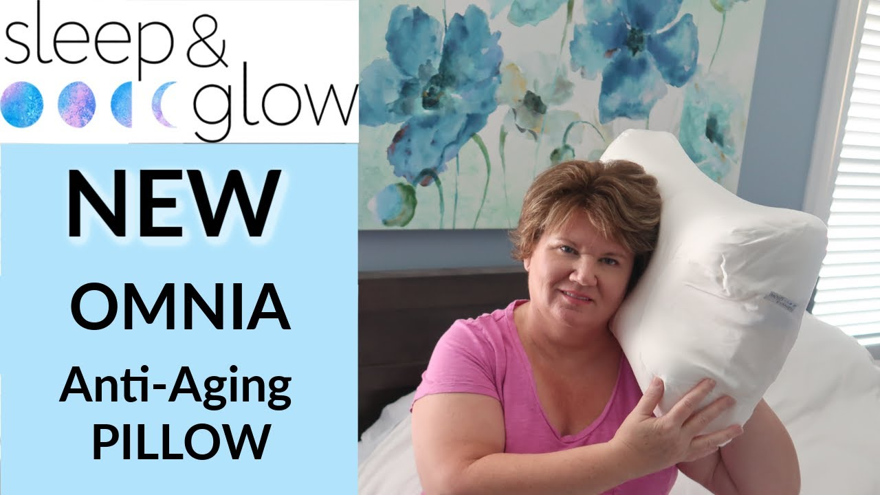 sleep and glow omnia pillow reviews anti aging prevent wrinkles puffiness