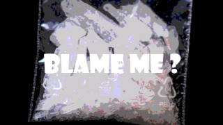 Gambar cover Blame Me (Prod. Edward Beats & Syndrome)