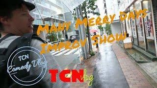 "TCN Comedy Vlog #15 'Many Merry Days!"" Japanese Improv Comedy Show"
