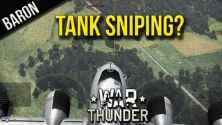 War Thunder - Tank Sniping in the B-17 Flying Fortress