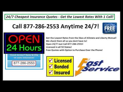 Cheap Car Insurance - 24/7 Toll Free by Phone Quote Line