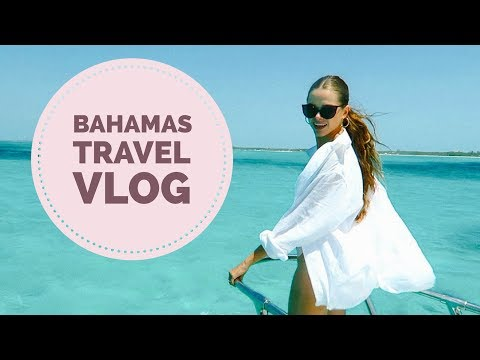 Bahamas Travel Diary | Vlog | 2017