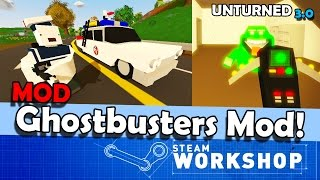 Unturned MOD: Ghostbusters Mod!