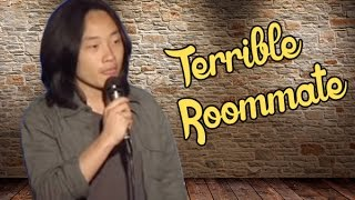 Terrible Roommate (Stand up Comedy)