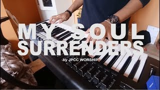 Video JPCC Worship - My Soul Surrenders (Piano Cover) download MP3, 3GP, MP4, WEBM, AVI, FLV Agustus 2018