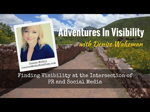 Joanne McCall: Finding Visibility at the Intersection of PR and Social Media