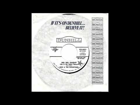 DON & THE GOODTIMES - Big Big Knight (On A Big White Horse)