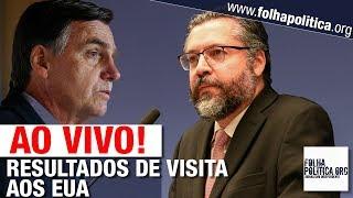 AO VIVO: MINISTRO DAS RELAÇÕES EXTERIORES DE BOLSONARO DIVULGA RESULTADOS DE REUNIÃO COM TRUMP