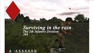 5th Infantry Division I44 - Surviving in the Rain