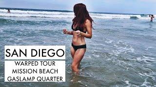 VLOG | San Diego Warped Tour + Mission Beach