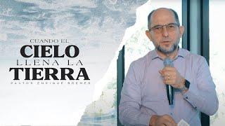 Cuando el Cielo llena la Tierra — Pastor Enrique Bremer | Domingo 22 de noviembre, 2020