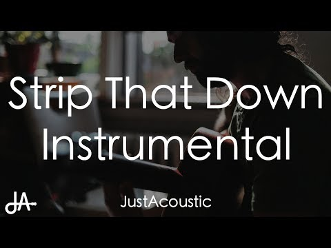 Strip That Down - Liam Payne ft. Quavo (Acoustic Instrumental)