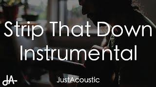 Strip That Down - Liam Payne ft. Quavo (Acoustic Instrumental)