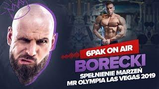 6PAK ON AIR - Podcast 005 - Piotr Borecki - START NA MR OLYMPIA PRO 2019