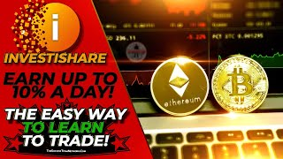InvestiShare - 33.27% Live Trade! CryptoCurrency Trading For Beginners & Pros! (2% To 10% A Day!)