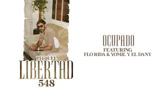 Pitbull ft. Flo Rida & Yomil y el Danny - Ocupado (Official Audio)