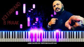Koi Fariyaad-Piano Cover Easy and slow |Jagjit Singh,B praak | 2020 | Tutorial | Hitesh Dantani