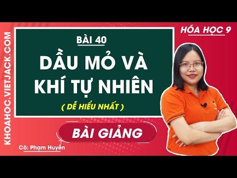 Dầu mỏ và khí thiên nhiên - Bài 40 - Hóa học 9 - Cô Phạm Thu Huyền (DỄ HIỂU NHẤT)
